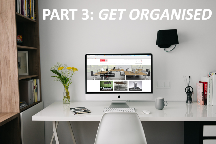 Home Office Essential – Part 3