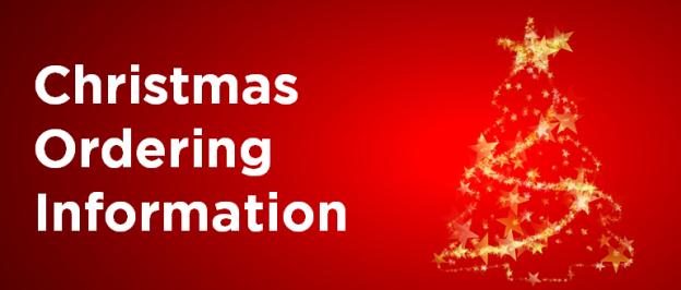 Christmas Ordering Info